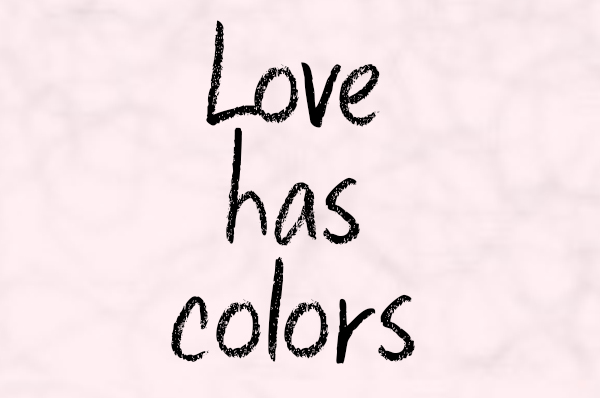 love has colors quote
